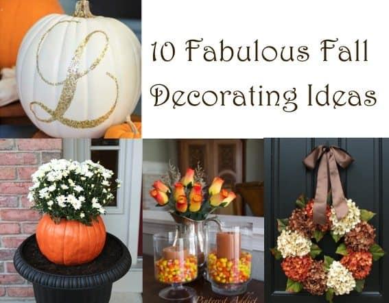 10 Fabulous Fall Decorating Ideas