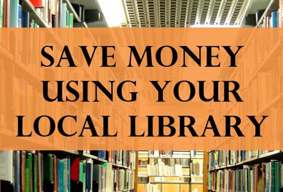 Ways to Save Using Your Local Library