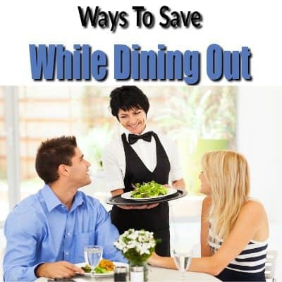Ways To Save While Dining Out
