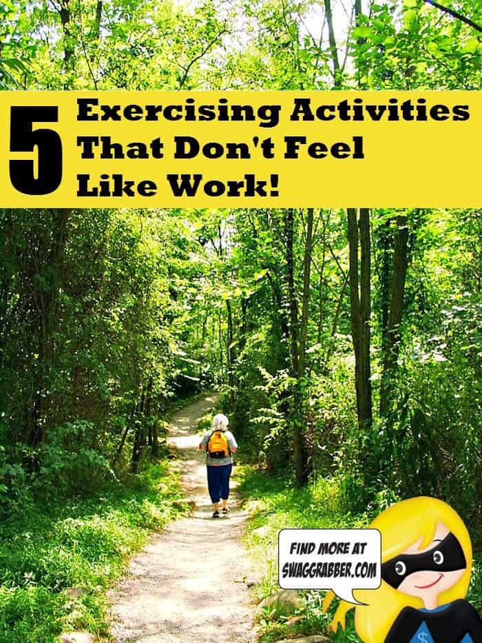 5 Activities for Exercising That Don't Feel Like Work