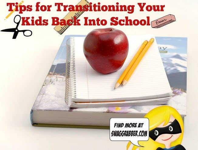 Tips & Tricks for Transitioning Kids Back Into School