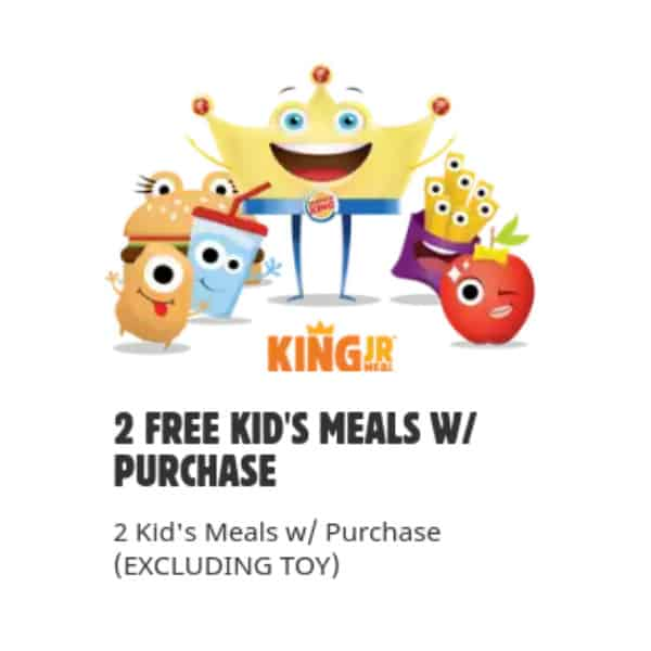 Burger King Kid's Meal Deal | 2 FREE w/ Any Purchase + Free Delivery