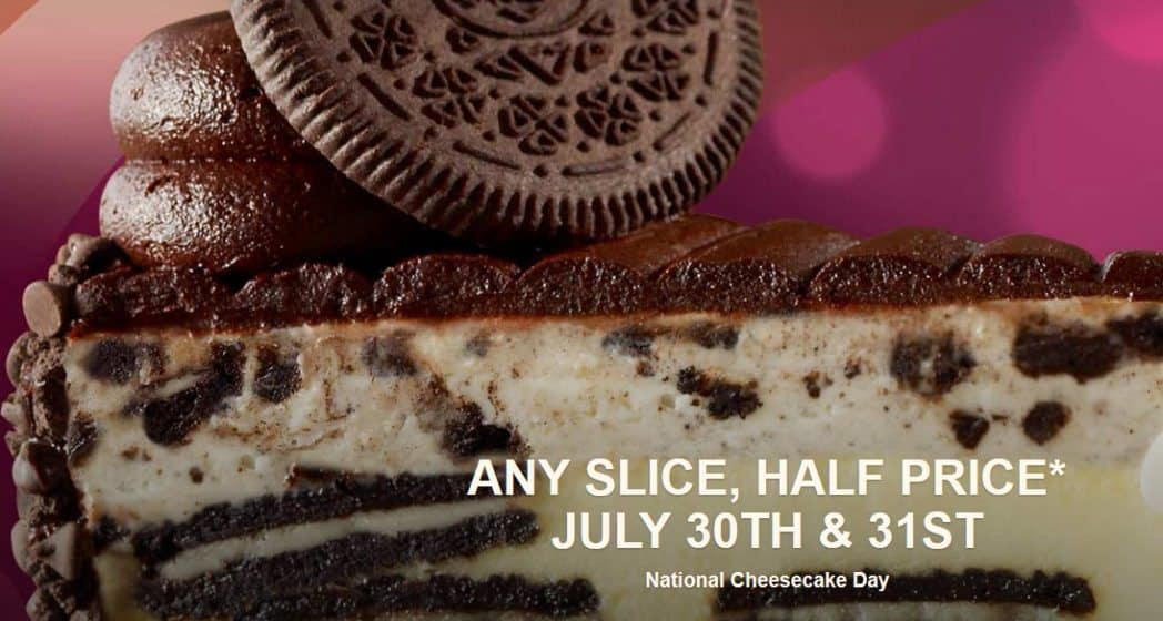 Half Off Any Slice of Cheesecake at The Cheesecake Factory Today Only