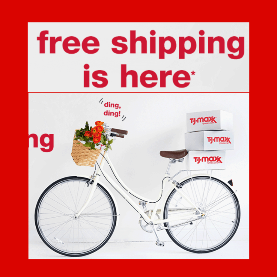 FREE Shipping with NO Minimum at TJ Maxx Today Only
