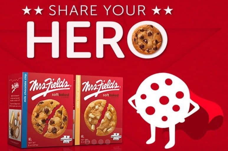 Mrs. Fields Share Your Hero ~ FREE Cookie and $1/1 Cookie Coupon