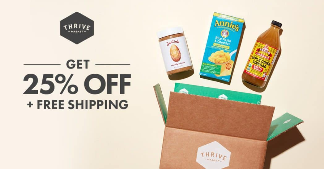 25% off and FREE Shipping on ANY Order at Thrive Market