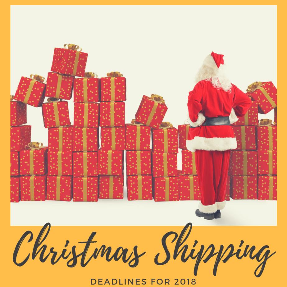 Christmas Shipping Deadlines for 2018