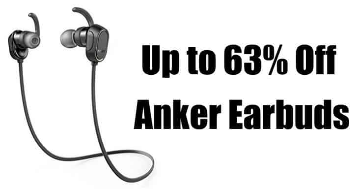 Up to 63% Off Earbuds from Anker **Today Only**