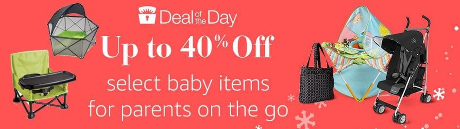 Up to 40% Off Select Baby Items for Parents on the Go **Today Only**