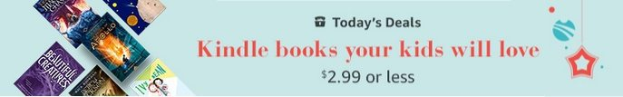 Up to 93% Off Kindle Books your Kids will Love ~ as low as 99¢ **Today Only**