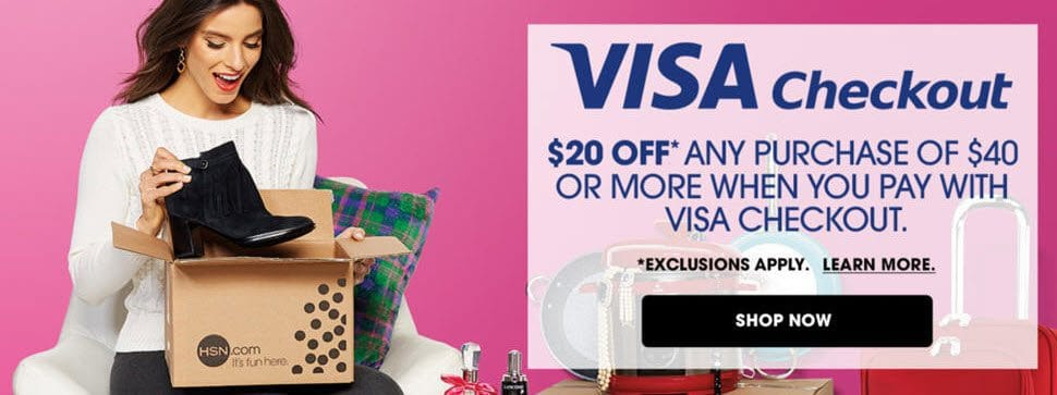 Save $20 off any $40 HSN Purchase with Visa Checkout