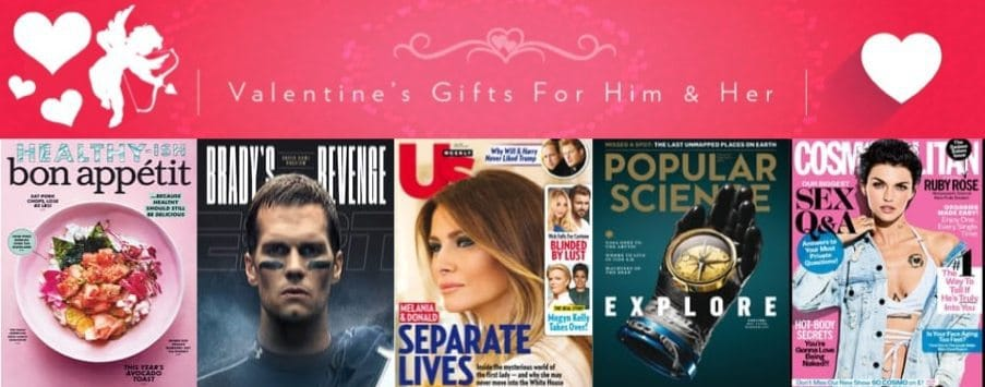 Valentine's Day Magazine Sale ~ as low as 19¢ per issue