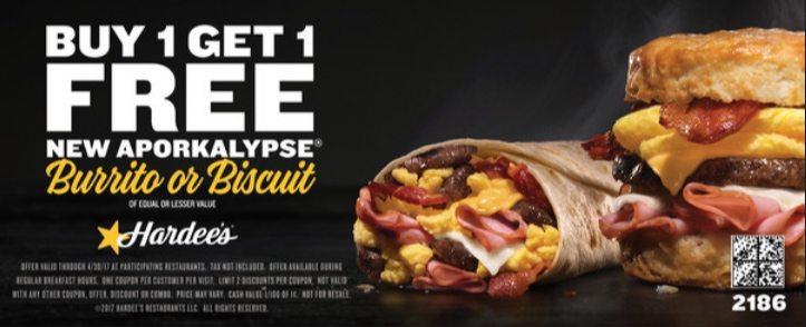BOGO FREE Aporkalypse Burrito or Biscuit at Hardee's