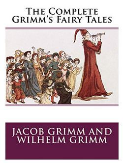 FREE The Complete Grimm's Fairy Tales Kindle Books