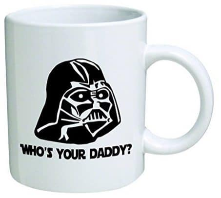 """Star Wars """"Who's Your Daddy""""? Father's Day Coffee Mug $10.01 (Was $18)"""