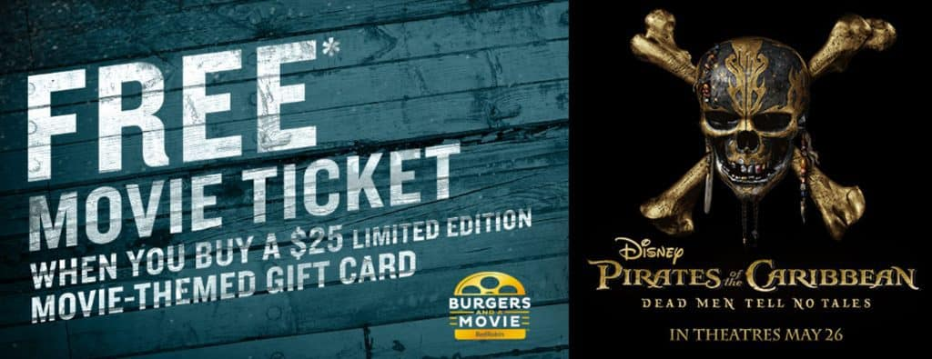 FREE Pirates of the Carribean Movie Ticket w/ Red Robin Gift Card Purchase