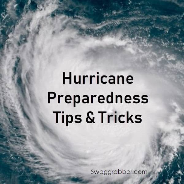 Hurricane Preparedness Tips & Tricks