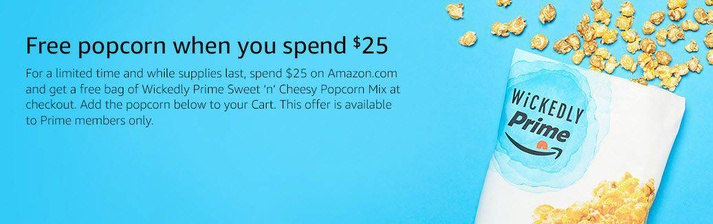 FREE Wickedly Prime Sweet 'n' Cheesy Popcorn Mix with $25 Amazon Purchase