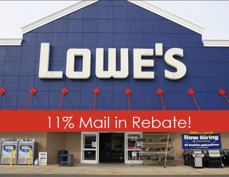 Lowe's Mail in Rebate - Get 11% Back on Almost ANYTHING - Valid 12/7 - 12/13