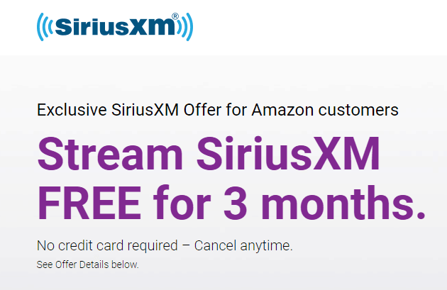Free 3-Month Trial of SiriusXM Satellite Radio for Amazon Customers