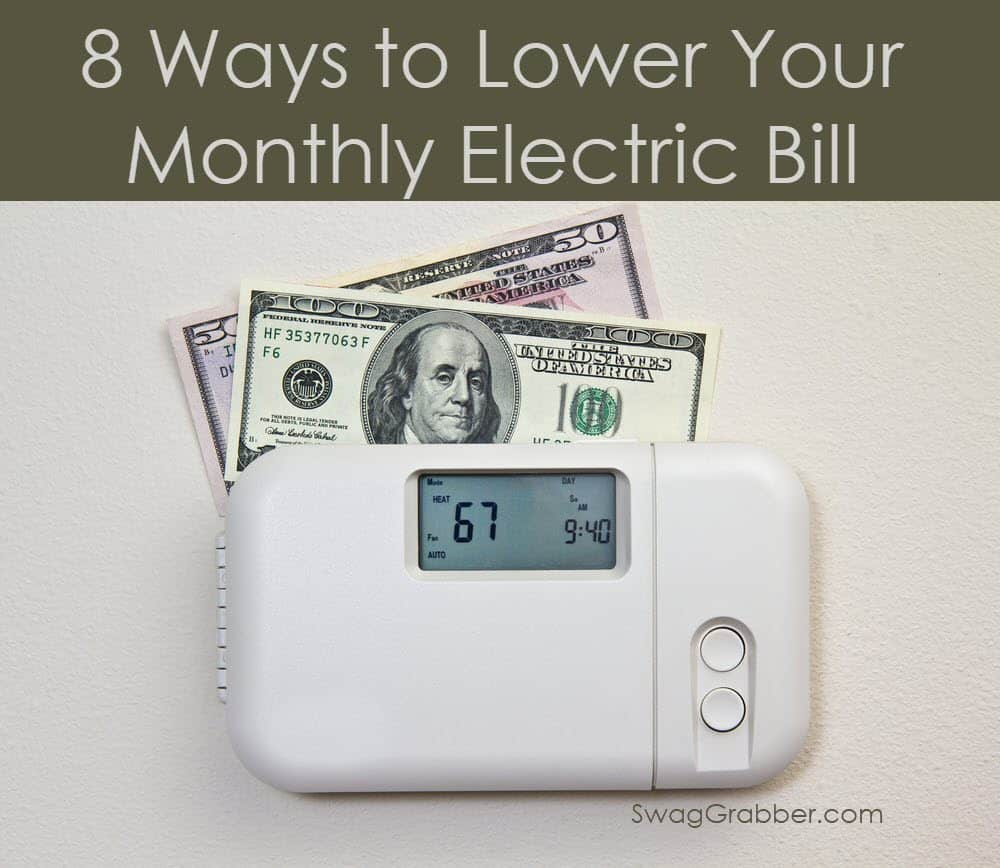 8 Ways to Lower Your Monthly Electric Bill