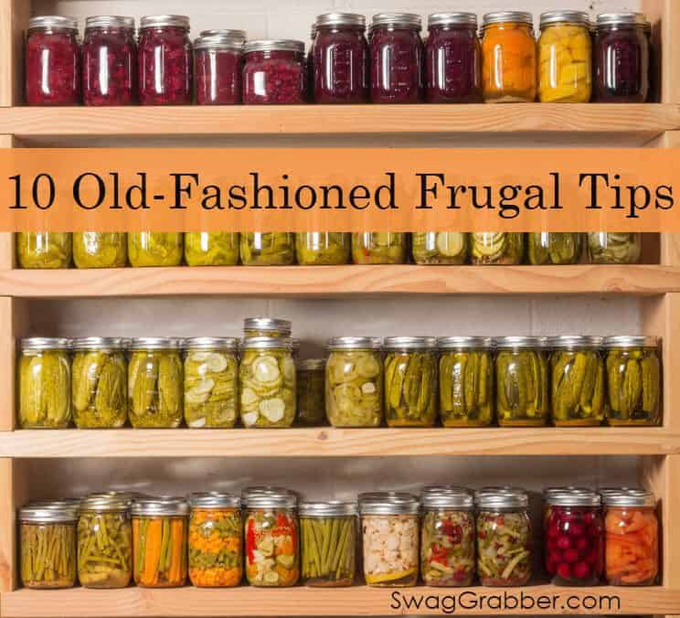 10 Old-Fashioned Frugal Tips