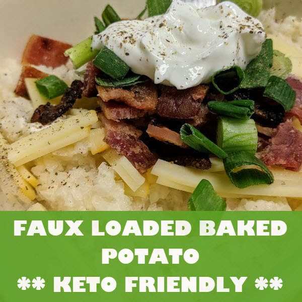 Keto Friendly Loaded Baked Potato