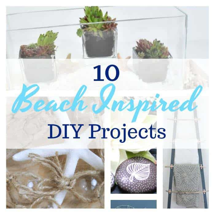 10 Beach Inspired DIY Projects