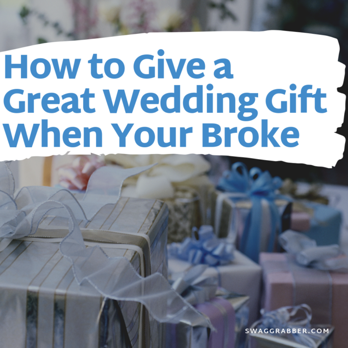 How to Give a Great Wedding Gift When Your Broke