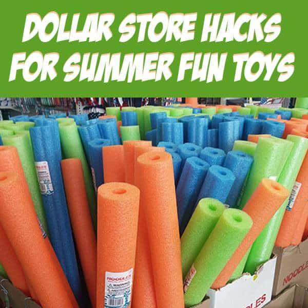 Dollar Store Hacks for Summer Fun Toys