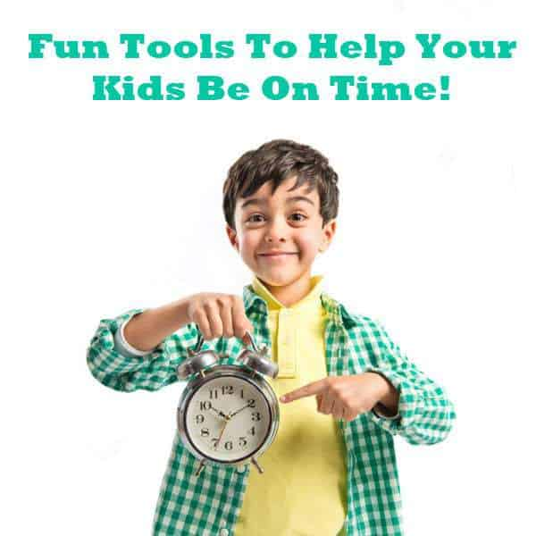 Fun Tools to Help Your Kids Be on Time