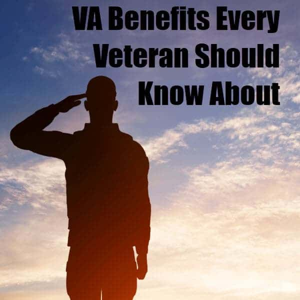 VA Benefits Every Veteran Should Know About