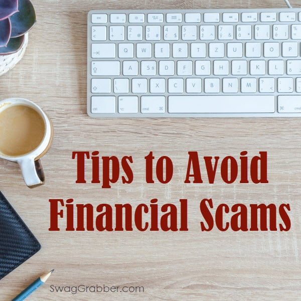 7 Tips to Avoid Financial Scams