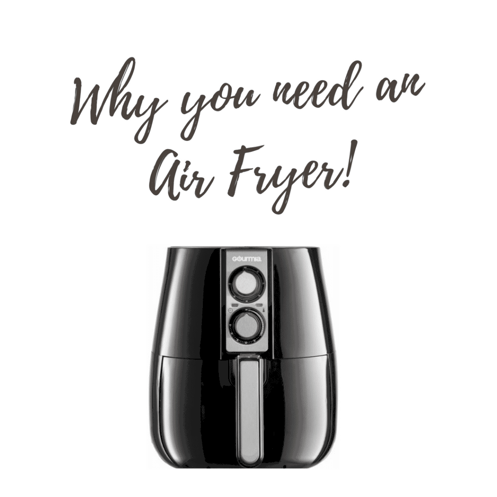 Why You Need an Air Fryer!