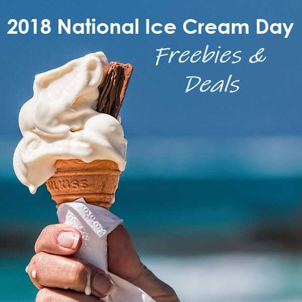 2018 National Ice Cream Day Freebies & Deals