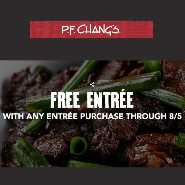 P.F. Chang's: FREE Entree With Entree Purchase!