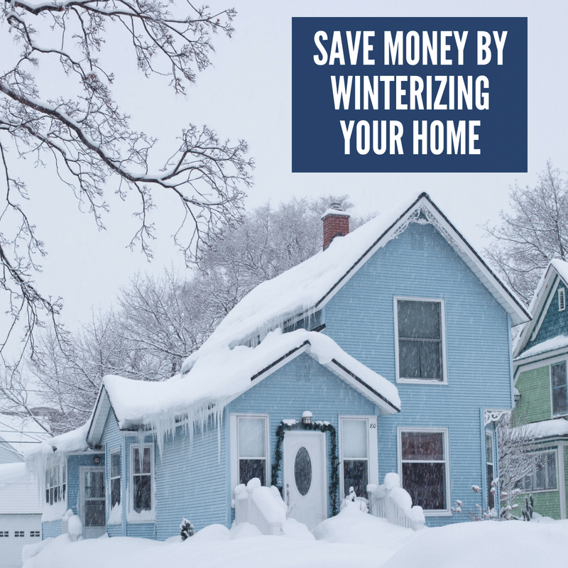 Save Money by Winterizing Your Home
