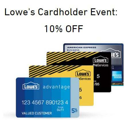 Lowe's: 10% Off Any Purchase for Cardholder **SUPER HOT**