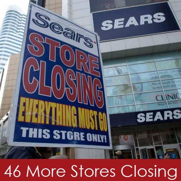Sears is Closing 46 Stores - See The Full List Here