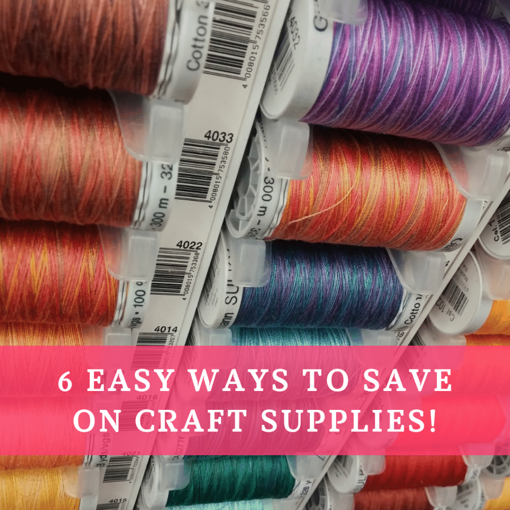 6 Easy Ways to Save on Craft Supplies