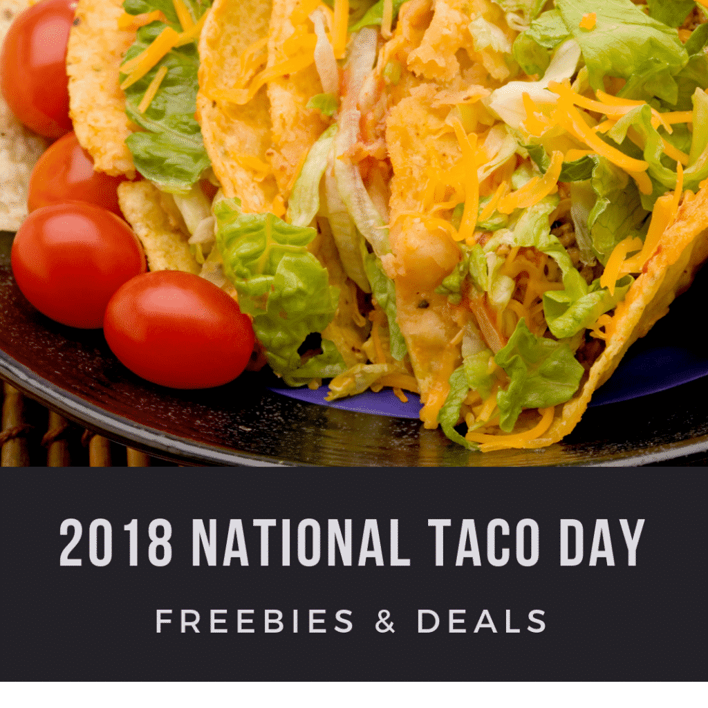 2018 National Taco Day Freebies & Deals