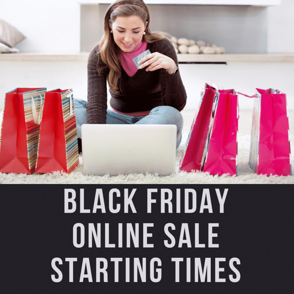 2018 Black Friday Online Sale Starting Times