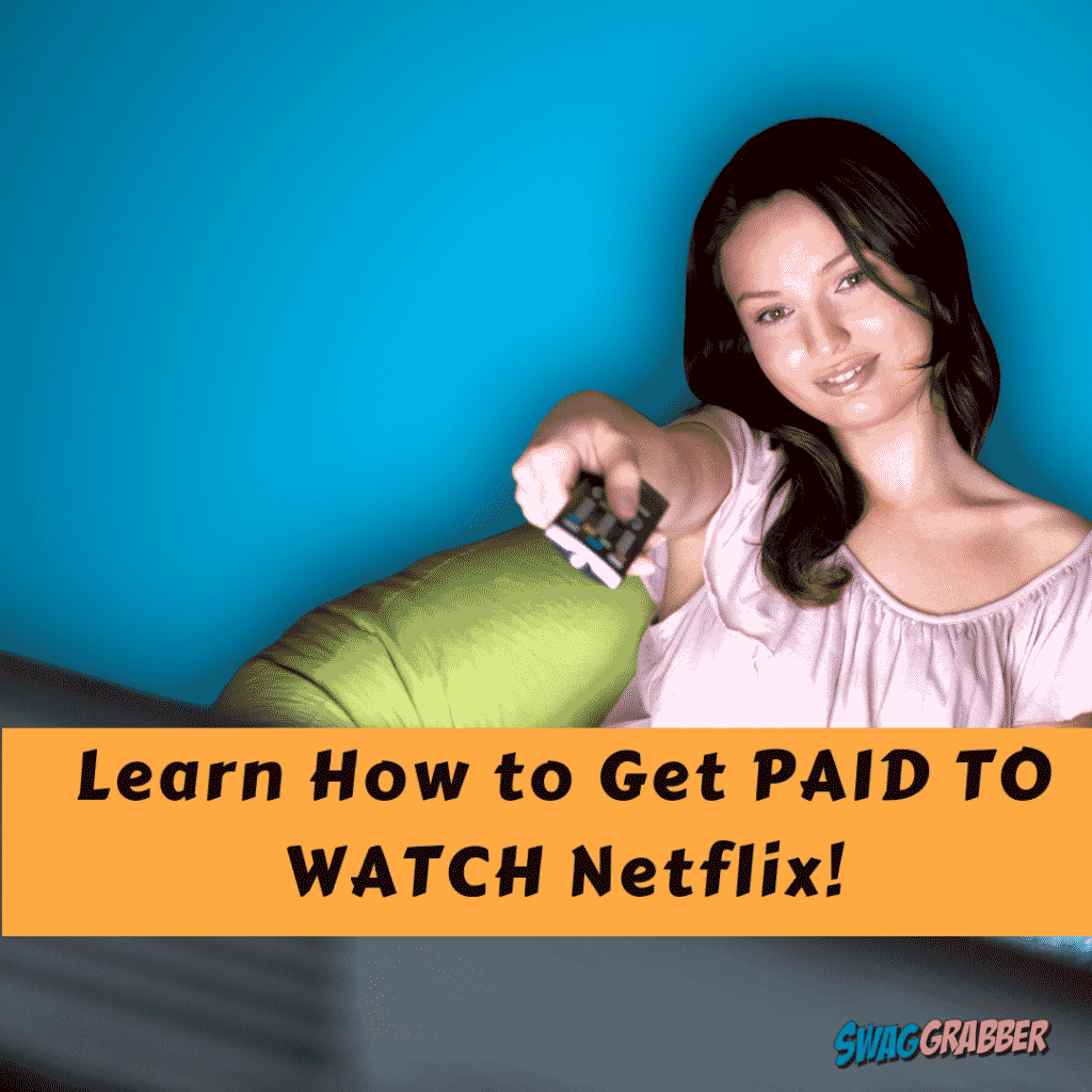 Get PAID to Watch Netflix Movies and Shows