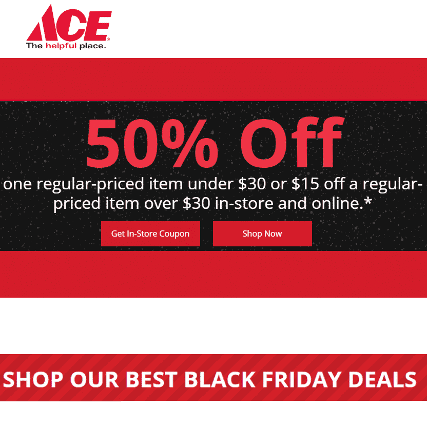 Ace Hardware Coupon: 50% Off Any Item Under $30 - Valid Today Only