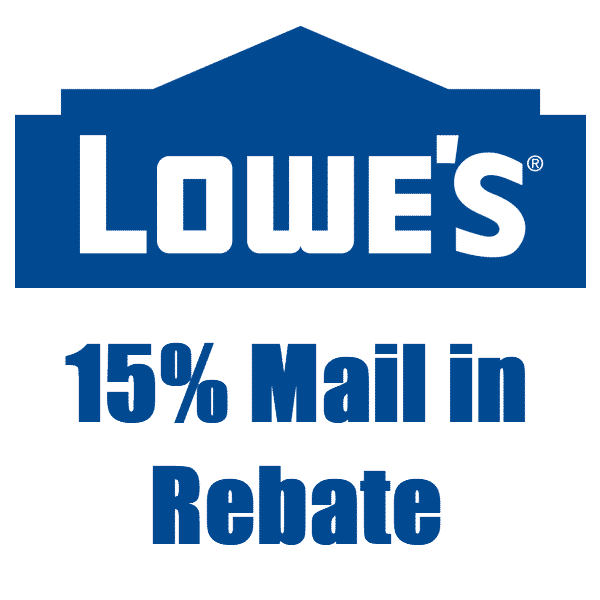Lowe's Mail in Rebate - Get 15% Back on Almost ANYTHING - Valid 11/22 Only