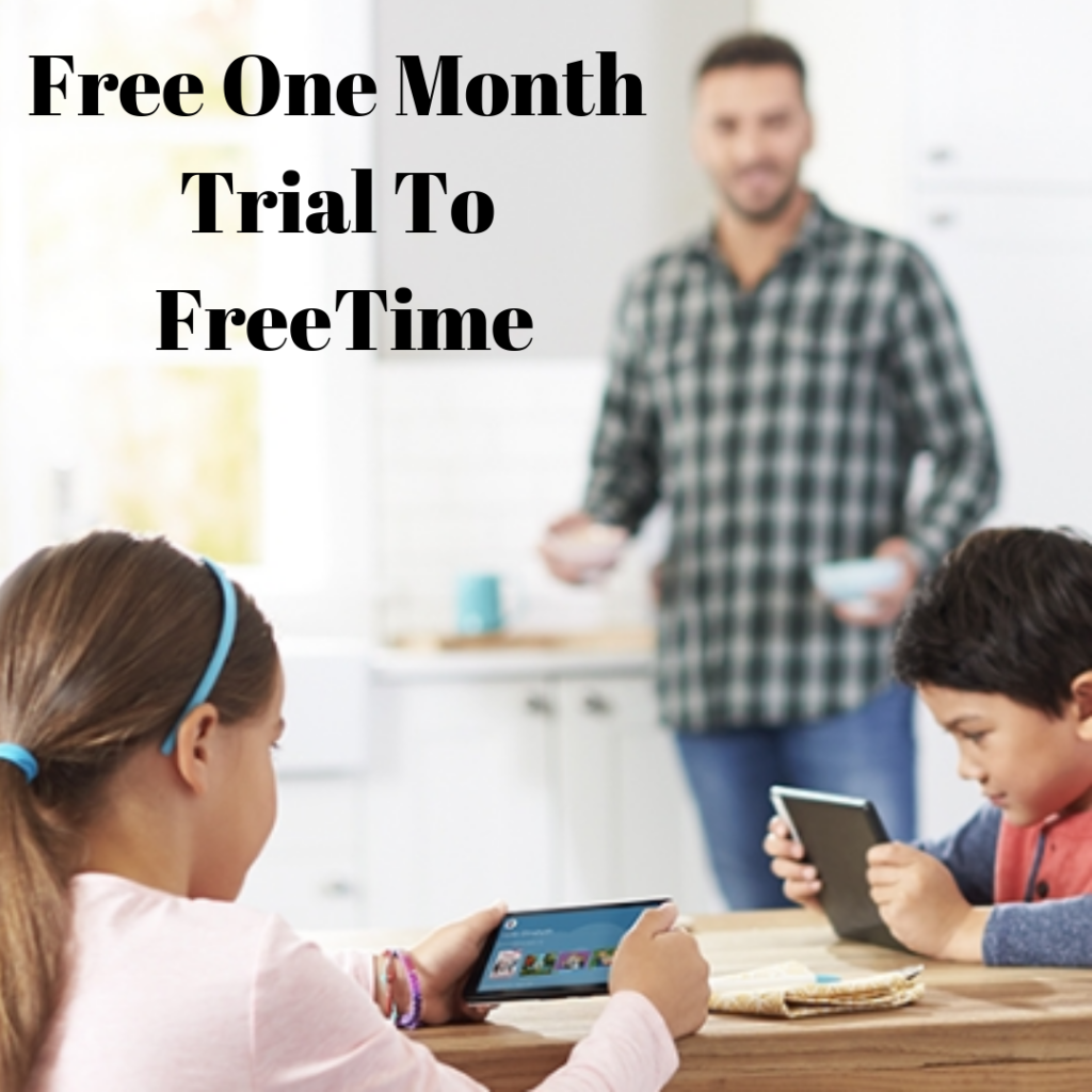Free One Month Trial of Kindle FreeTime Unlimited