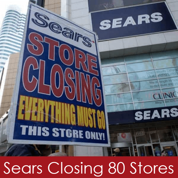 Sears is Closing ANOTHER 80 Stores - See The Full List Here