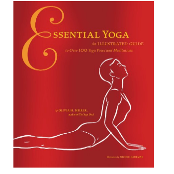 Essential Yoga: An Illustrated Guide to over 100 Yoga Poses and Meditation Only $1.20