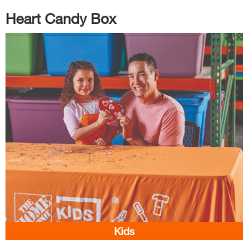 Home Depot: Free Kids Workshop 2/2 ~ Heart Candy Box
