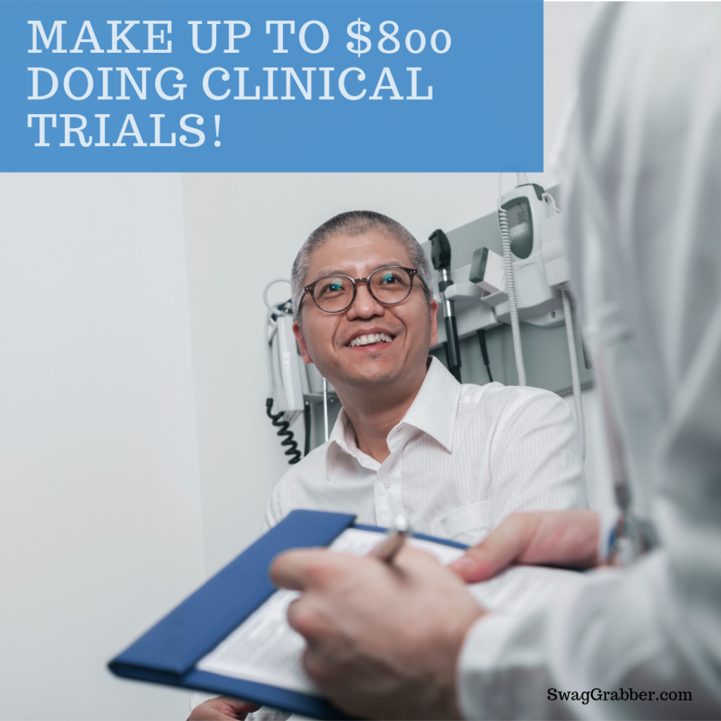 Make Up to $800 Doing Clinical Trials